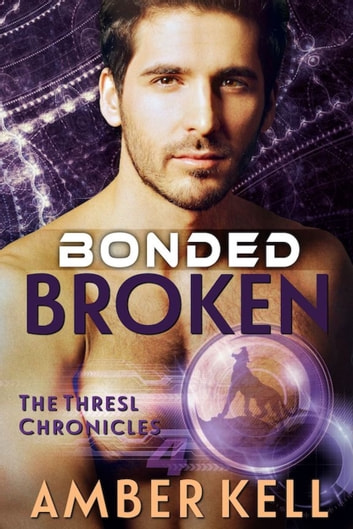 Bonded Broken ebook by Amber Kell