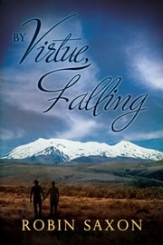 By Virtue, Falling ebook by Robin Saxon