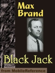 Black Jack (Mobi Classics) ebook by Max Brand