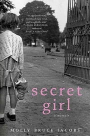 Secret Girl ebook by Molly Bruce Jacobs