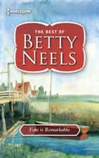 Fate is Remarkable ebook by Betty Neels