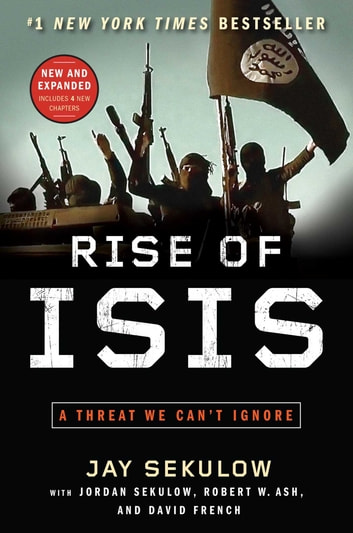 Rise of ISIS - A Threat We Can't Ignore ebook by Jay Sekulow