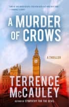 A Murder of Crows ebook by Terrence McCauley