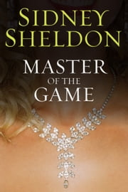 Master of the Game ebook by Sidney Sheldon