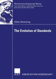 The Evolution of Standards ebook by Volker Simmering