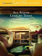 All Roads Lead to Texas ebook by Linda Warren