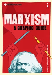 Introducing Marxism - A Graphic Guide ebook by Rupert Woodfin,Oscar Zarate