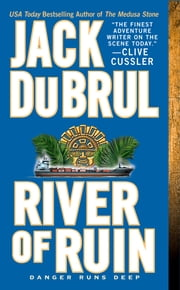 River of Ruin ebook by Jack Du Brul