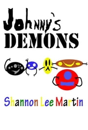 Johnny's Demons ebook by Shannon Lee Martin