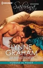 Uma rainha conveniente ebook by Lynne Graham