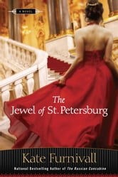 The Jewel of St. Petersburg ebook by Kate Furnivall