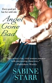 Angel Gone Bad ebook by Sabine Starr