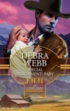 Special Assignment: Baby ebook by Debra Webb