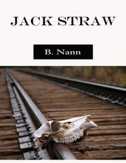 Jack Straw ebook by Brian Nann