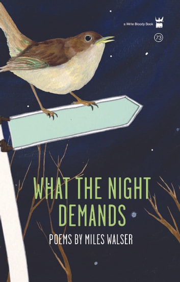 What the Night Demands ebook by Miles Walser