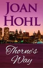 Thorne's Way ebook by Joan Hohl