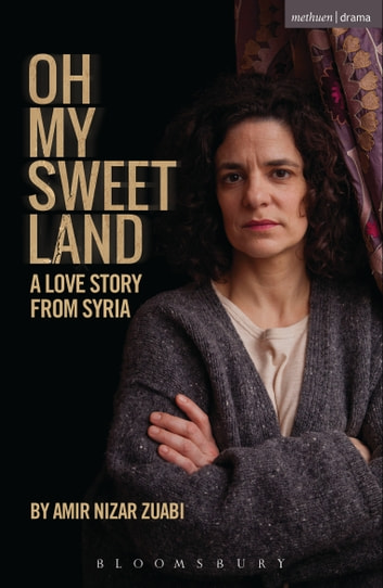 Oh My Sweet Land ebook by Mr Amir Nizar Zuabi