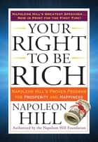 Your Right to Be Rich ebook by Napoleon Hill
