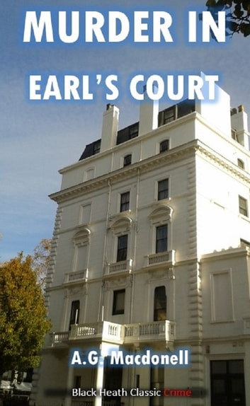 Murder in Earl's Court ebook by A.G. Macdonell
