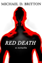 Red Death ebook by Michael D. Britton