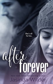 After Forever (The Ever Trilogy: Book 2) ebook by Jasinda Wilder