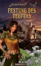 Festung des Teufels - Band 1 ebook by Elisabeth Vinera