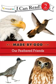 Our Feathered Friends ebook by Zondervan