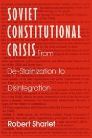 Soviet Constitutional Crisis ebook by Robert Sharlet