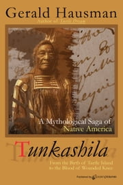 Tunkashila ebook by Gerald Hausman