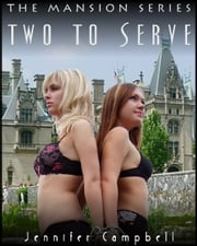 Two to Serve ebook by Jennifer Campbell