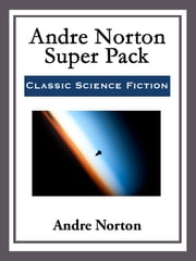 Andre Norton Super Pack ebook by Andre Norton