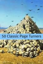 50 Classic Page Turners ebook by Bram Stoker