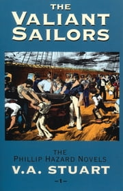 The Valiant Sailors ebook by V. A. Stuart