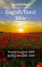 English Tamil Bible - World English 2000 - தமிழ் பைபிள் 1868 ebook by Rainbow Missions, Joern Andre Halseth, TruthBeTold Ministry