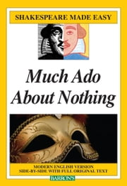 Shakespeare Made Easy: Much Ado About Nothing ebook by Barron's Educational Series