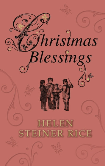 Christmas Blessings ebook by Helen Steiner Rice