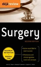 Deja Review Surgery, 2nd Edition ebook by Amit D. Tevar