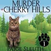 Murder in Cherry Hills audiobook by Paige Sleuth