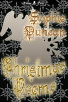 Christmas Poems eBook by Sophie Duncan