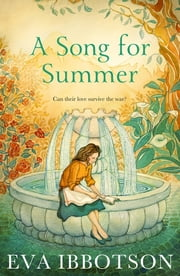 A Song for Summer ebook by Eva Ibbotson