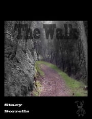 The Walk ebook by Stacy Sorrells
