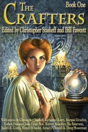 The Crafters ebook by Christopher Stasheff,Bill Fawcett