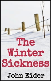 The Winter Sickness