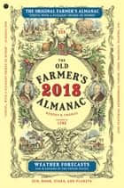 The Old Farmer's Almanac 2018 ebook by Old Farmer's Almanac