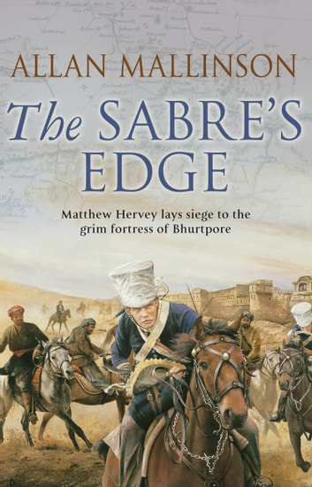 The Sabre's Edge - (Matthew Hervey Book 5) ebook by Allan Mallinson