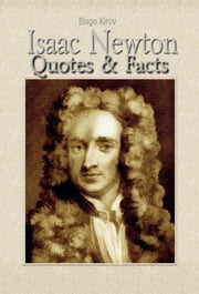 Isaac Newton: Quotes ebook by Blago Kirov