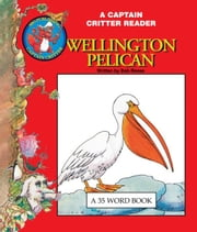 Wellington Pelican ebook by Robert Reese