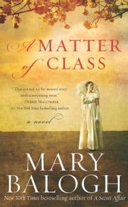 A Matter of Class ebook by Mary Balogh