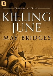 Killing June - A Dark Romance ebook by May Bridges