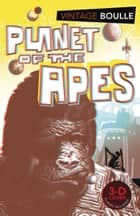 Planet of the Apes ebook by Pierre Boulle